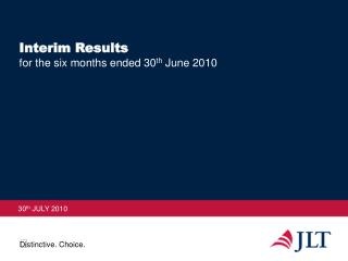 Interim Results for the six months ended 30 th  June 2010
