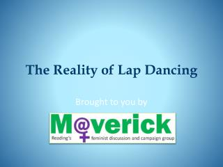 The Reality of Lap Dancing