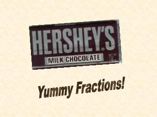 Yummy Fractions!