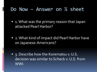 Do Now – Answer on ½ sheet
