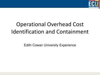 Operational Overhead Cost Identification and Containment