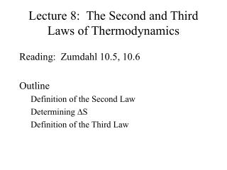 Lecture 8:  The Second and Third Laws of Thermodynamics
