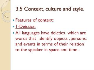 3.5 Context, culture and style.