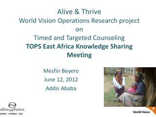Mesfin Beyero June 12, 2012 Addis Ababa