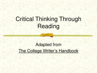 Critical Thinking Through Reading