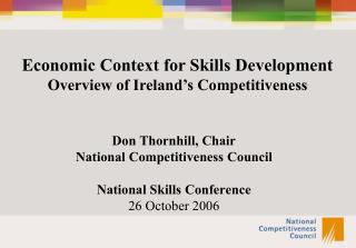 Don Thornhill, Chair National Competitiveness Council National Skills Conference 26 October 2006
