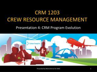 CRM 1203 CREW RESOURCE MANAGEMENT