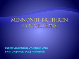 Mennonite Brethren Convictions