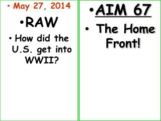 May  27, 2014 RAW How did the U.S. get into WWII?