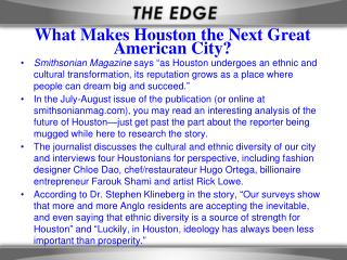 What Makes Houston the Next Great American City?