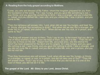 A  Reading from the holy gospel according to Matthew.