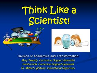 Think Like a Scientist!
