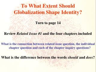To What Extent Should Globalization Shape Identity?