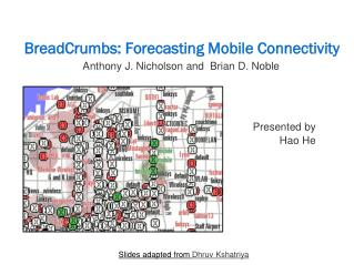 BreadCrumbs: Forecasting Mobile Connectivity