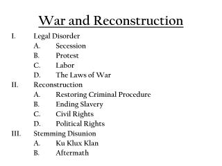 War and Reconstruction