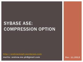 Sybase ASE:   Compression option