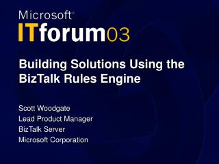 Building Solutions Using the BizTalk Rules Engine