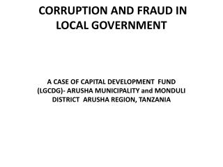 CORRUPTION AND FRAUD IN LOCAL GOVERNMENT