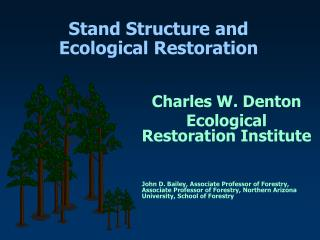 Stand Structure and Ecological Restoration