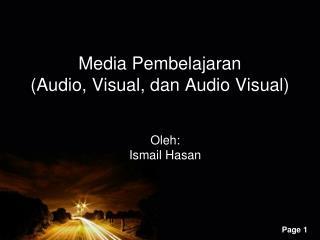 Media  Pembelajaran (Audio, Visual,  dan  Audio Visual)