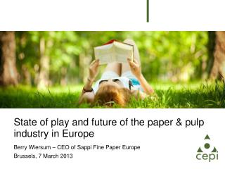 State of play and future of the paper & pulp industry in Europe