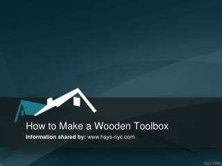 DIY to make wooden toolbox