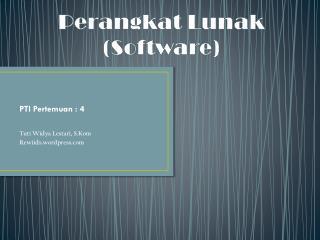 Perangkat Lunak ( Soft ware)