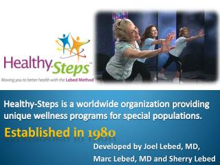 Developed  by Joel Lebed, MD,  Marc  Lebed,  MD and  Sherry Lebed