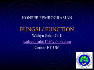 FUNGSI / FUNCTION