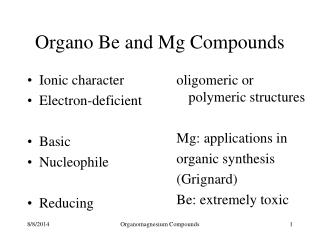 Organo Be and Mg Compounds