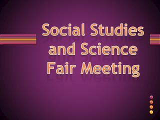 Social Studies and Science Fair Meeting