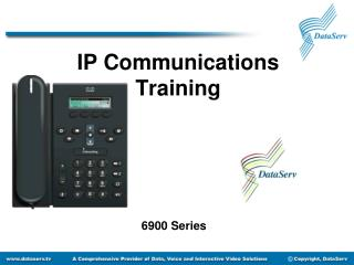 IP Communications Training 6900 Series