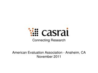 Connecting Research American Evaluation Association - Anaheim, CA November 2011