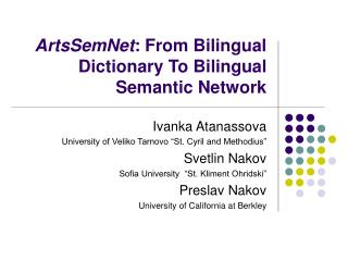 ArtsSemNet : From Bilingual Dictionary To Bilingual Semantic Network