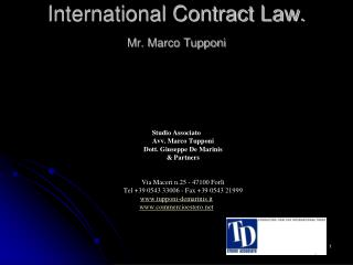 International Contract Law. Mr. Marco Tupponi