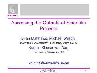 Accessing the Outputs of Scientific Projects