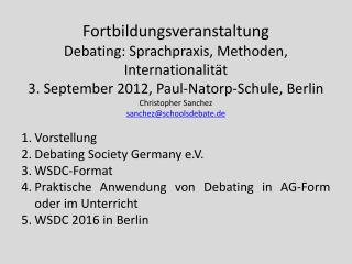 Fortbildungsveranstaltung Debating: Sprachpraxis, Methoden, Internationalit�t