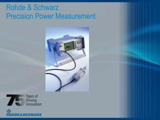 Rohde & Schwarz Precision Power Measurement