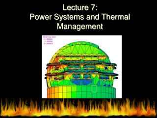Lecture 7: Power Systems and Thermal Management