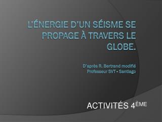 ACTIVITÉS  4 ÈME