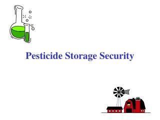 Pesticide Storage Security