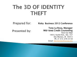 The 3D OF IDENTITY THEFT