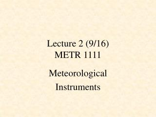 Lecture 2 (9/16) METR 1111