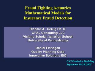 Fraud Fighting Actuaries Mathematical Models for Insurance Fraud Detection