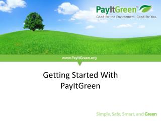 Getting Started With PayItGreen
