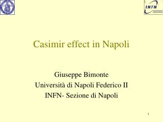 Casimir effect in Napoli