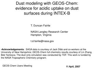 Dust modeling with GEOS-Chem: evidence for acidic uptake on dust surfaces during INTEX-B