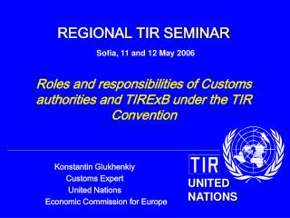 REGIONAL TIR SEMINAR  Sofia, 11 and 12 May 2006