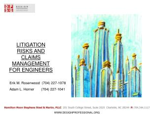 LITIGATION RISKS AND CLAIMS MANAGEMENT FOR ENGINEERS
