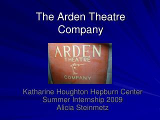 The Arden Theatre Company